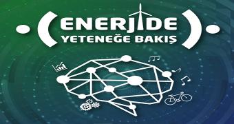 enerjide yeteneğe bakış raporu